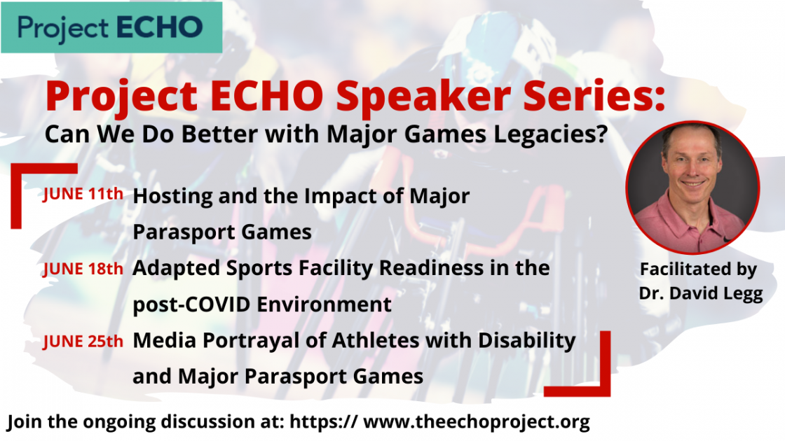 Hosting and the Impact of Major Parasport Games ​​​Adapted Sports Facility Readiness in the post-COVID Environment​​ Media Portrayal of Athletes with Disability and Major Parasport Games​